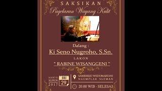 Video [LIVE] Satumedia Pagelaran Wayang - LAKON Rabine Wisanggeni -  Ki Seno Nugroho MP3, 3GP, MP4, WEBM, AVI, FLV September 2018