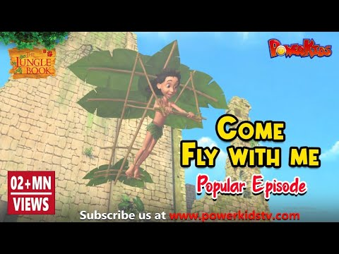 Jungle book Season 2 | Episode 8 | Come Fly With Me | PowerKids TV