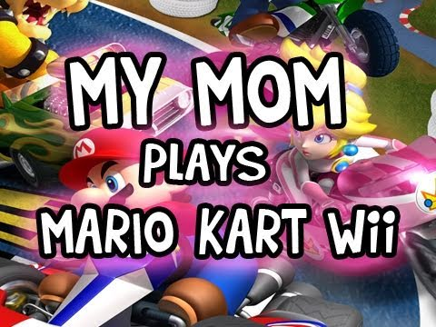 My Mom Plays Mario Kart Wii Video