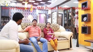Interiors Designer For SMR Project Miyapur Hyderabad