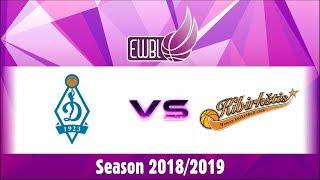 Dynamo Moscow vs Kibirkstis Vilnius- EWBL 2018/19
