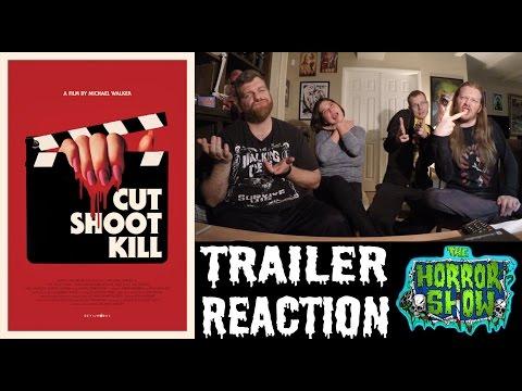 """Cut, Shoot, Kill"" 2017 Trailer Reaction - The Horror Show"