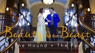 Beauty and the Beast (Tale As Old As Time) Cover   The Hound + The Fox