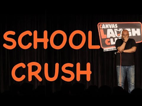 School Crush  Stand up Comedy by Nishant Tanwar