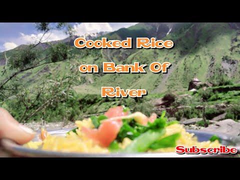 Cooked Rice on Bank of River Daiter|| Gilgit Diaries Ep. 9|| Seema Batool