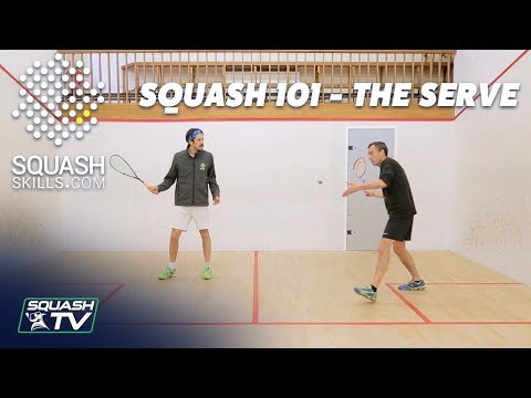 Squash 101 - Improve Your Serve