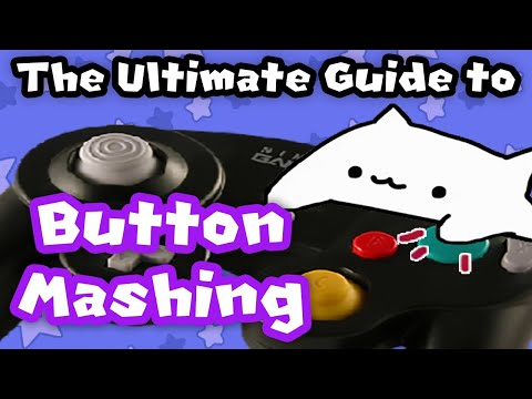 The ULTIMATE Button Mashing Guide