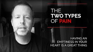 Day 26 - The Two Types Of Pain