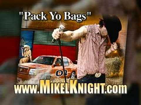 "MIKEL KNIGHT-""PACK YO BAGS"""