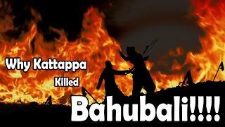 'Why Kattappa Killed Baahubali'