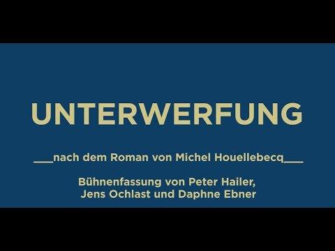 UNTERWERFUNG von Michel Houellebecq - Premiere 30.09.2016