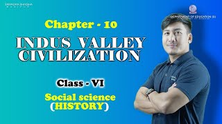 Class VI Social Science (History) Chapter 10: Indus Valley Civilisation