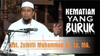 Video Kematian yang BURUK | Su'ul Khotimah | Ust. Zulkifli Muhammad Ali, Lc, MA. MP3, 3GP, MP4, WEBM, AVI, FLV Februari 2019
