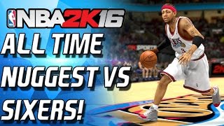 ALL-TIME SIXERS vs NUGGETS! vs IPODKINGCARTER! MY FIRST WIN!