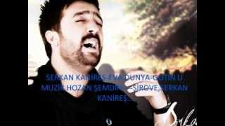 Serkan Kanireş - Eva Dünya - Şarkı Dinle