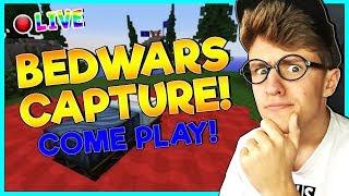 • BEDWARS CAPTURE MODE!? | MINECRAFT LIVESTREAM | COME PLAY!