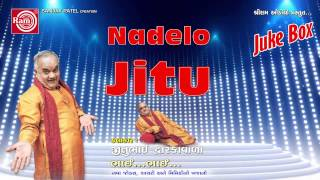 Gujarati Super Hit Comedy Title:Nadelo Jitu Artist:Jitubhai Dwarkawala Director:Dinesh Patel Producer:Sanjay Patel Music Label:Shri Ram Audio And Telefilms ...