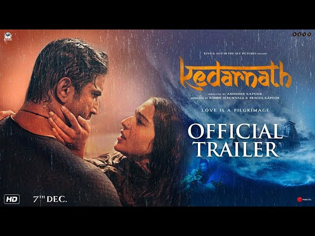 સુશાંતસિંહ રાજપુત અને સારા અલી ખાનની ફિલ્મ 'કેદારનાથ'નું ટ્રેલર લોન્ચ