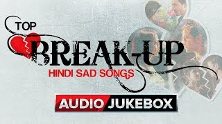Video Top Break Up Hindi Sad Songs (Best Collection) | Eros Now MP3, 3GP, MP4, WEBM, AVI, FLV Juni 2018