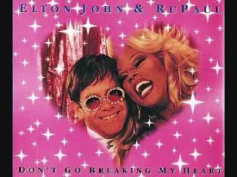Elton John & Ru Paul - Don't Go Breaking My Heart