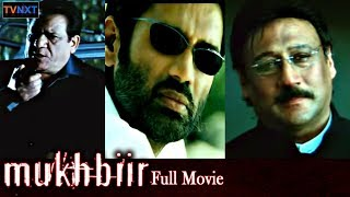 Video Latest Hindi Movies | Mukhbiir Full Hindi Movie | Sunil Shetty, Raima Sen | TVNXT Bollywood MP3, 3GP, MP4, WEBM, AVI, FLV September 2018