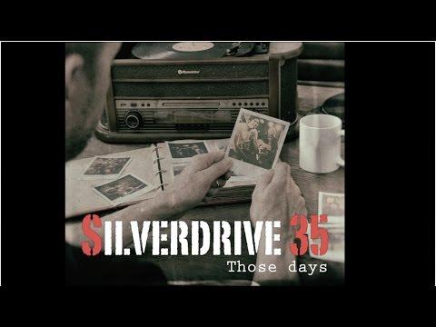 THOSE DAYS (Official Lyrics Video) - Silverdrive 35