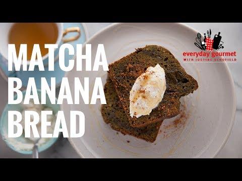 Blackmores Matcha Banana Bread | Everyday Gourmet S6 EP54
