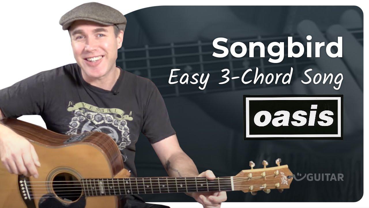 Songbird – Oasis – Beginner Easy 3 Chord Song Guitar Lesson Tutorial (BS-320)