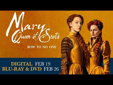 Mary Queen of Scots | Trailer | Own it now on 4K, Blu-ray, DVD & Digital