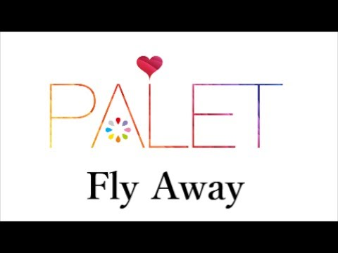 , title : 'Fly Away / PALET'