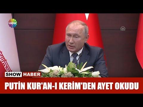 Putin Kur'an-ı Kerim'den ayet okudu