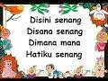 foto DISINI SENANG DISANA SENANG (LIRIK) - Lagu Anak - Cipt. Mutahar - Musik Pompi S.