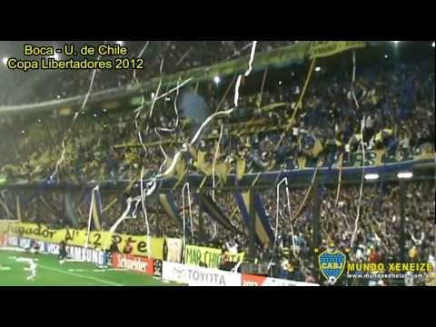 Video - Boca 2 - U. de Chile 0 /Copa Libertadores 2012 - La 12 - Boca Juniors - Argentina