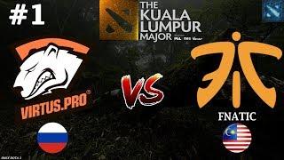 Virtus.Pro vs Fnatic #1 (BO3) | The Kuala Lumpur Major
