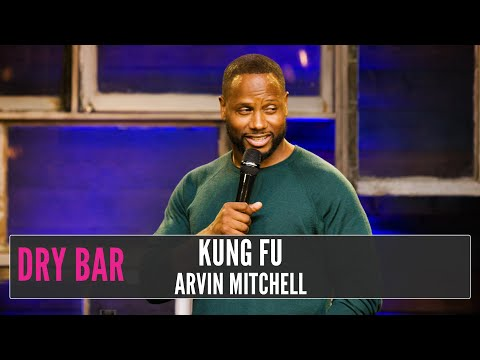 When You Watch Kung Fu Movies All Weekend, Arvin Mitchell