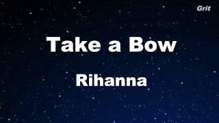 Video Take a Bow - Rihanna Karaoke 【No Guide Melody】 Instrumental MP3, 3GP, MP4, WEBM, AVI, FLV Juli 2018