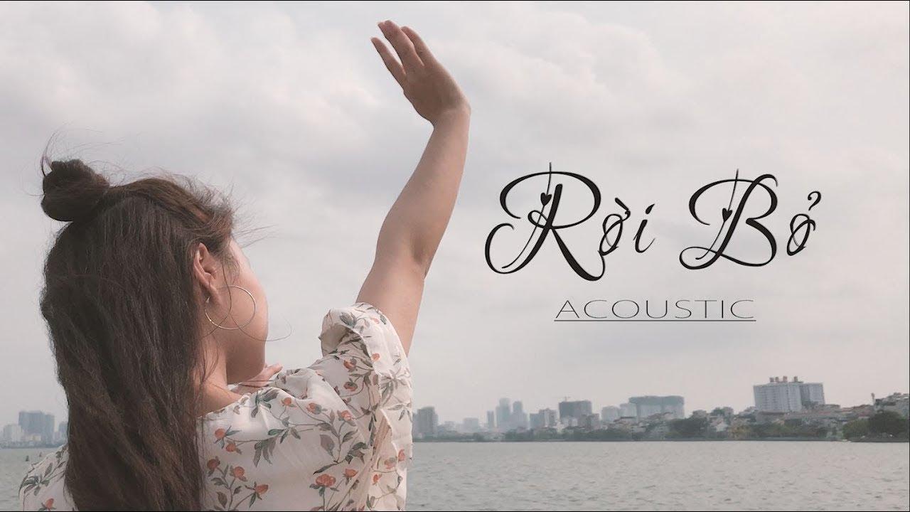 Rời Bỏ – Hòa Minzy   Guitar Acoustic Cover   Anh Phương – Thắng Nguyễn  