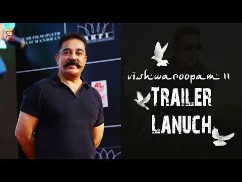 Vishwaroopam 2 Trailer Launch | Kamal Haasan | Aamir Khan | Shruti Haasan | Jr. NTR | Thamizh Padam