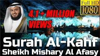 Allah-SWT Surah Al Kahf FULL سُوۡرَةُ الکهف Sheikh Mishary Rashid Al Afasy - English & Arabic Transl