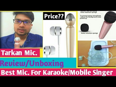 Tarkan Mic Best Mic For Singers Review & Unboxing Youtube, Singer,Karaoke,smule.