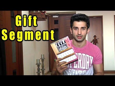 Sidhant Gupta Gift Segment Part 02