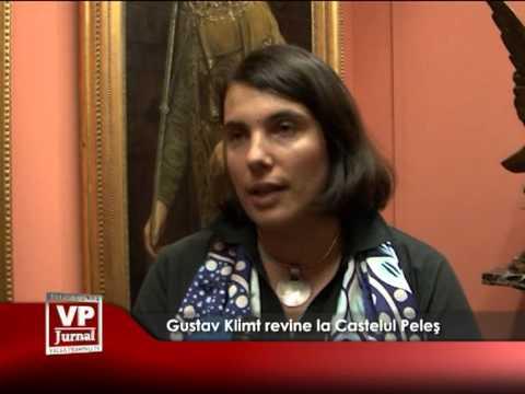 Gustav Klimt revine la Castelul Peleș