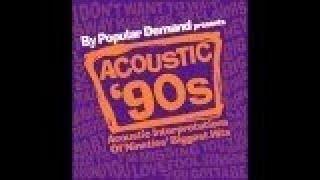 Various Artists - Acoustic 90's (Official Album Preview)