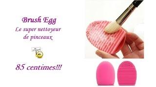 Revue sur le Brush Egg - Tuto Nettoyer ses Pinceaux rapide et facile - YouTube