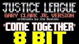 Video Come Together [8 Bit Tribute to Justice League & Gary Clark Jr. & The Beatles] - 8 Bit Universe MP3, 3GP, MP4, WEBM, AVI, FLV Maret 2018
