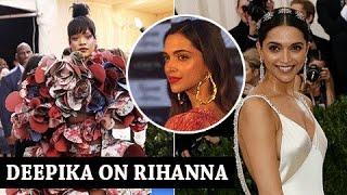 Video Deepika Padukone BEST REPLY To Rihanna's Insta Post On Deepika's Dress MP3, 3GP, MP4, WEBM, AVI, FLV Mei 2018