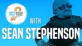 SEAN STEPHENSON | MAJOR KEYS TO SUCCESS | EPISODE 9