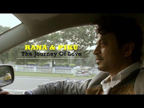 Piku Review - Rana & Piku The Journey of love