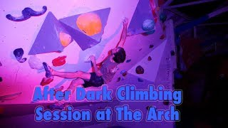 After dark at The Arch! by Arch Climbing