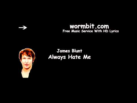 James Blunt - Always Hate Me (Official Audio)